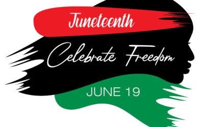 Juneteenth Celebration – June 19, 2021 – 6:00pm